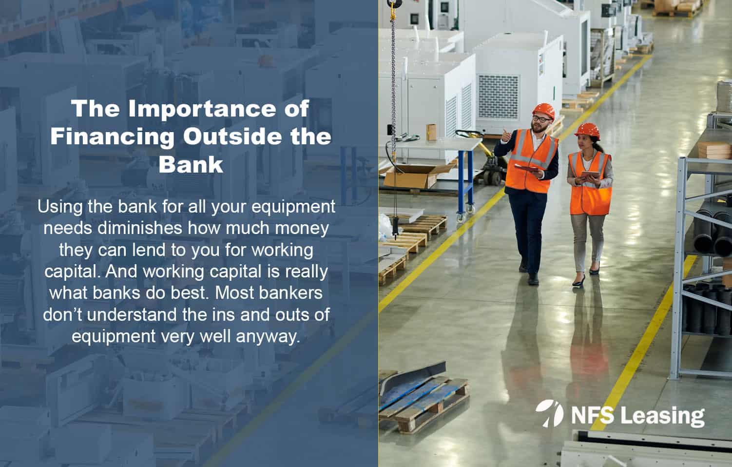 Financing Equipment Outside the Bank